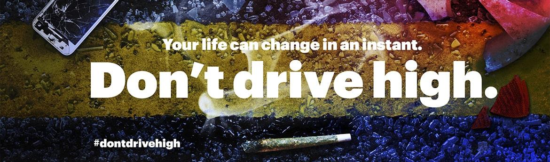 don't drive high