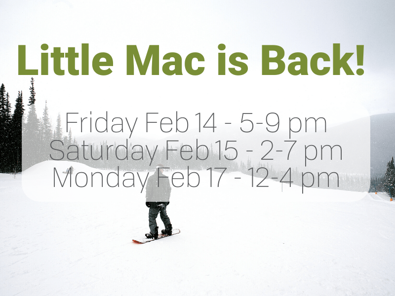 Little Mac Long Weekend Hours