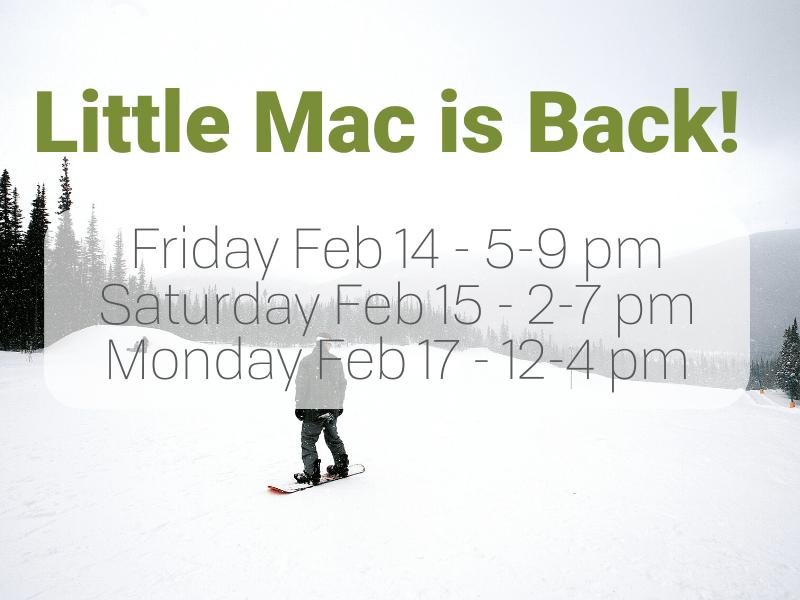 Little Mac Long Weekend Hours