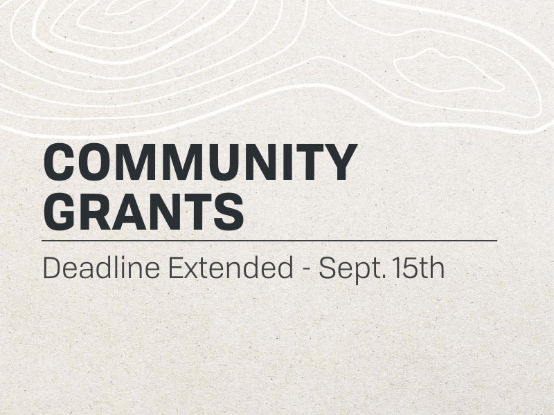 Community Grants Deadline Extended